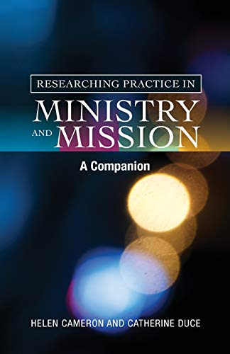 9780334046240: Researching Practice in Mission and Ministry: A Companion