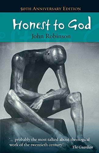 9780334047339: Honest to God -50th anniversary edition