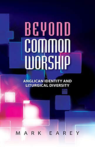 9780334047391: Beyond Common Worship: Anglican Identity and Liturgical Diversity