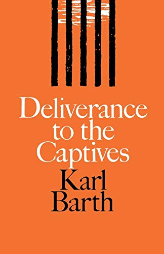 9780334047469: Deliverance to the Captives