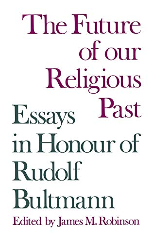 9780334051565: The Future of Our Religious Past: Essays in Honour of Rudolf Bultmann