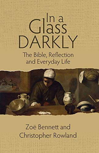9780334054221: In a Glass Darkly: The Bible, Reflection and Everyday Life