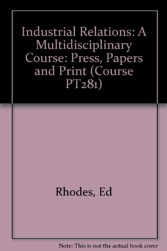 Press, Papers and Print : A Case Study of Industrial Relations in the National Newspaper Industry: ...