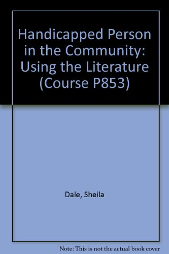 9780335001071: Handicapped Person in the Community: Using the Literature (Course P853)