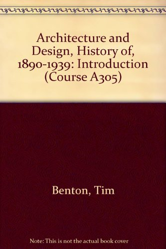 9780335007004: Architecture and Design, History of, 1890-1939: Introduction Unit 1-2 (Course A305)