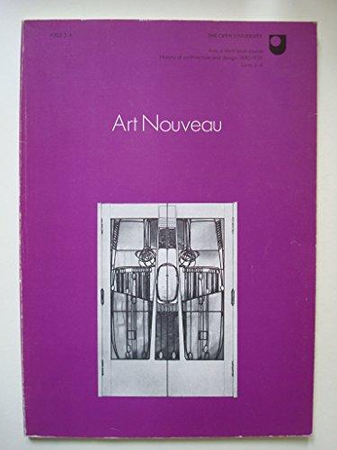 9780335007011: Architecture and Design, History of, 1890-1939: Art Nouveau Unit 3-4 (Course A305)
