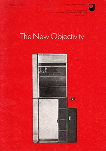 9780335007059: Architecture and Design, History of, 1890-1939: New Objectivity Unit 11-12 (Course A305)
