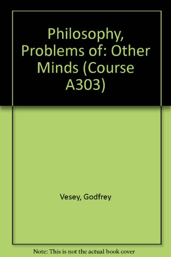 9780335008919: Philosophy, Problems of: Other Minds Unit 3-4 (Course A303)