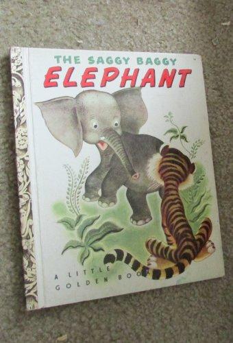 The Saggy Baggy Elephant (Little Golden Book,: K. & B.