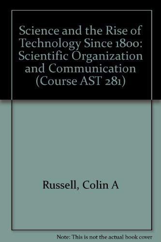 Scientific Organization and Communication: Russell, Colin A.; Goodman, David C.