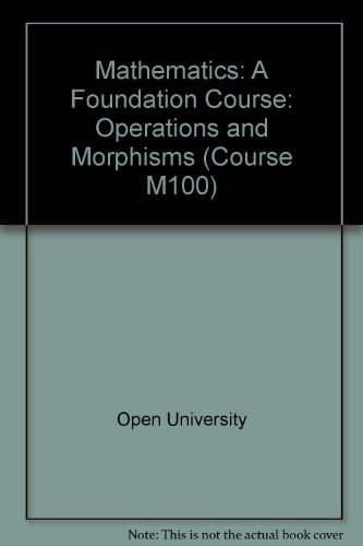 9780335010028: Mathematics: Operations and Morphisms Unit 3: A Foundation Course (Course M100)