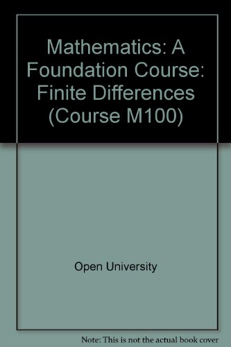 9780335010035: Mathematics: Finite Differences Unit 4: A Foundation Course (Course M100)