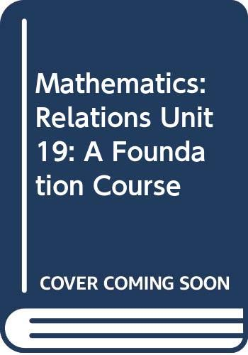 9780335010189: Mathematics: Relations Unit 19: A Foundation Course