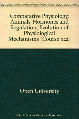 Comparative Physiology: Animals-Hormones and Regulation; Evolution of: Open University