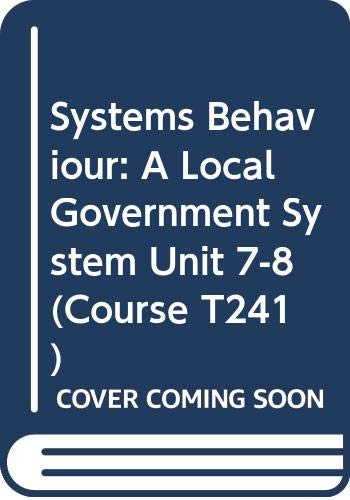 9780335026036: Systems Behaviour: A Local Government System Unit 7-8 (Course T241)