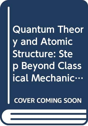 Quantum Theory and Atomic Structure (Course SM351): Open University