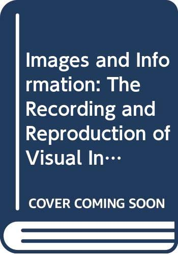 9780335043804: Images and Information: The Recording and Reproduction of Visual Information (An Introduction to Holography) Unit 9-10 (Course ST291)