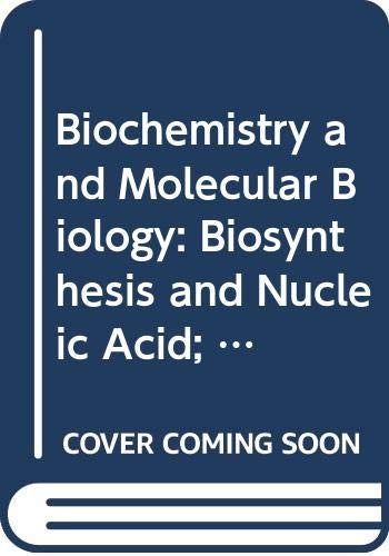 9780335044146: Biochemistry and Molecular Biology: Biosynthesis and Nucleic Acid; Protein Synthesis Unit 10-11 (Course S322)