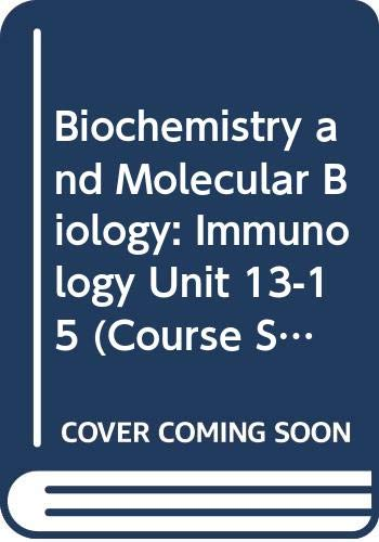 9780335044160: Biochemistry and Molecular Biology: Immunology Unit 13-15 (Course S322)