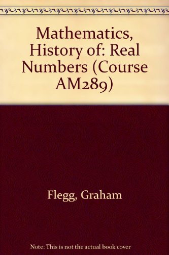 9780335050055: Mathematics, History of: Real Numbers Unit 2 (Course AM289)