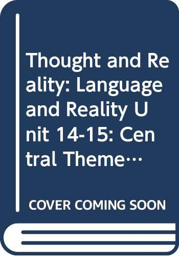 Thought and Reality: Language and Reality Unit 14-15: Central Themes in Wittgenstein's Philosophy (Course A402) (0335052053) by Stuart Brown