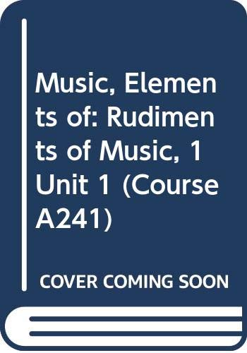9780335053308: Music, Elements of: Rudiments of Music, 1 Unit 1 (Course A241)