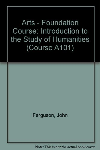 9780335054107: Arts - Foundation Course: Introduction to the Study of Humanities Unit 1-2A (Course A101)