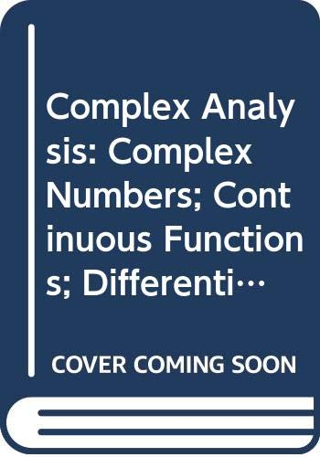 9780335055500: Complex Analysis: Complex Numbers; Continuous Functions; Differentiation Unit 1-3