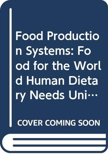 9780335063703: Food Production Systems: Food for the World Human Dietary Needs Unit 1-2 (Course T273)