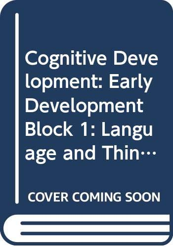 9780335068500: Cognitive Development: Early Development Block 1: Language and Thinking from Birth to Adolescence (Course E362)