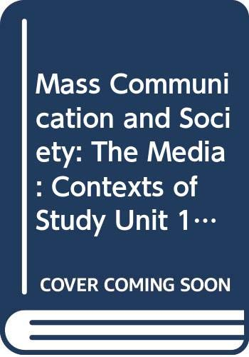 Mass Communication and Society (Set books): Curran, James &