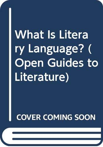 9780335090167: WHAT IS LITERARY LANGUAGE CL (Open Guides to Literature)