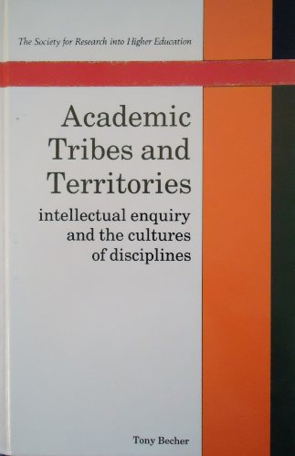 9780335092215: Academic Tribes and Territories, Intellectual Enquiry and the Cultures of Disciplines