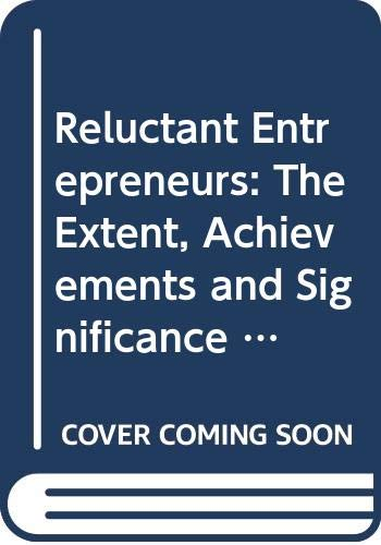 9780335092338: Reluctant Entrepreneurs: The Extent, Achievements and Significance of Worker Takeovers in Europe