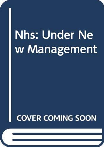 The NHS: Under New Management: Strong, Phil; Robinson,