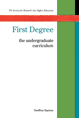 9780335093151: First Degree: The Undergraduate Curriculum (Society for Research into Higher Education)