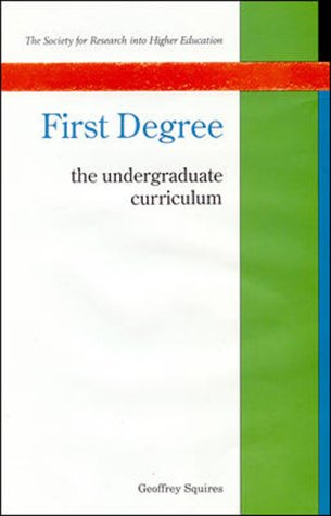 9780335093168: First Degree: The Undergraduate Curriculum (Society for Research into Higher Education)