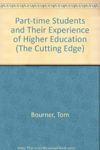 9780335093502: Part-time Students and Their Experience of Higher Education (The Cutting Edge)