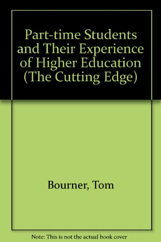 9780335093519: Part-time Students and Their Experience of Higher Education (The Cutting Edge)