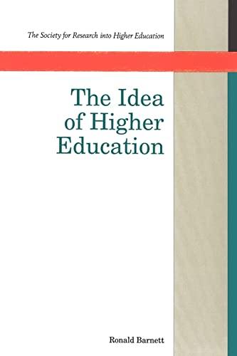 9780335094202: The Idea Of Higher Education (Society for Research into Higher Education)
