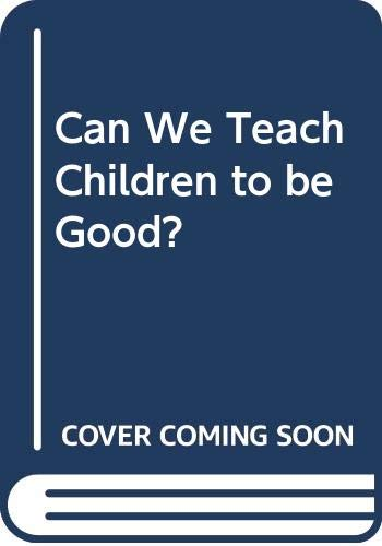 9780335095254: CAN WE TEACH CHILD GOOD-SEE PB ED
