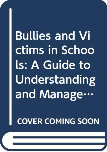 9780335095438: Bullies and Victims in Schools: A Guide to Understanding and Management