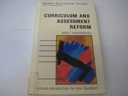 9780335095513: CURRIC & ASSESMT REFORM CL (Modern Educational Thought)