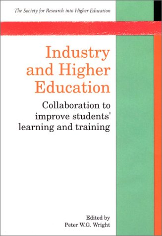 Industry and Higher Education: Collaboration to Improve: Open Univ Pr