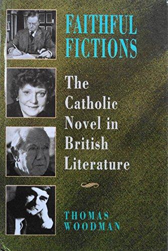 9780335096381: Faithful Fictions: The Catholic Novel in British Literature