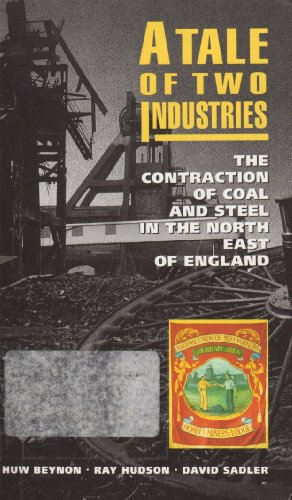 9780335096817: Tale of Two Industries: Contraction of Coal and Steel in the North East of England