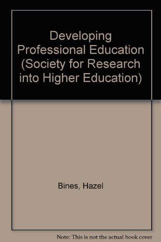 Developing Professional Education: Bines, Hazel; Watson, David