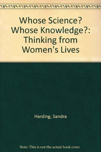 9780335097616: Whose Science? Whose Knowledge?: Thinking from Women's Lives