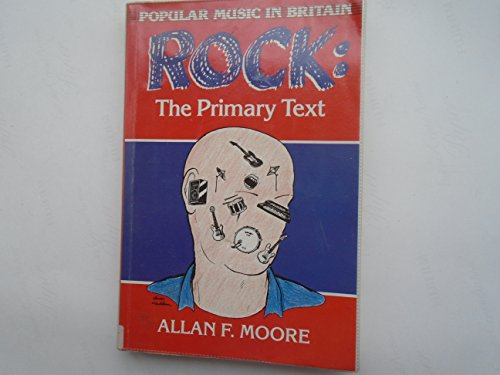 9780335097869: Rock: The Primary Text - Developing a Musicology of Rock (Popular Music in Britain)