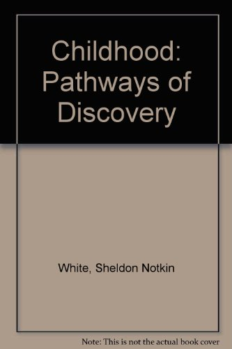9780335098040: Childhood: Pathways of Discovery